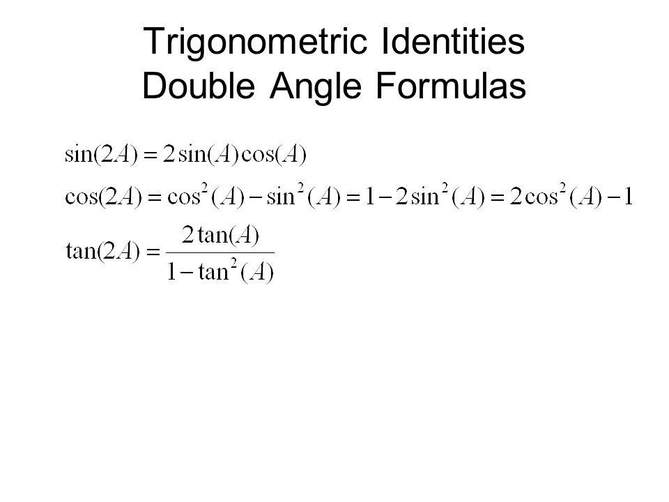 Trigonometric Identities Double Angle Formulas