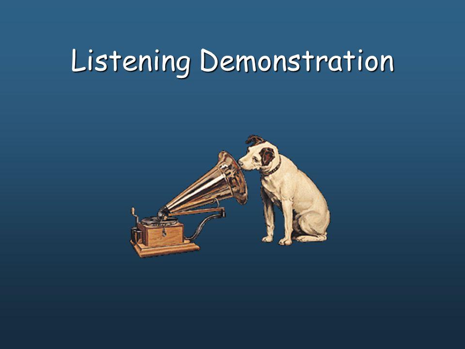 Listening Demonstration