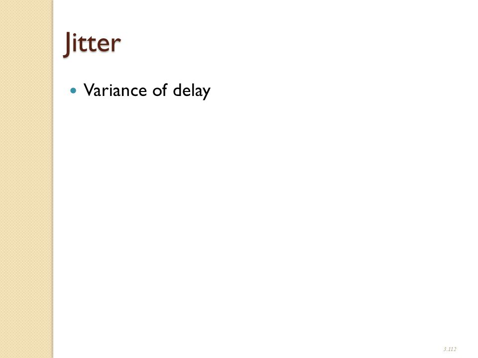 3.112 Jitter Variance of delay