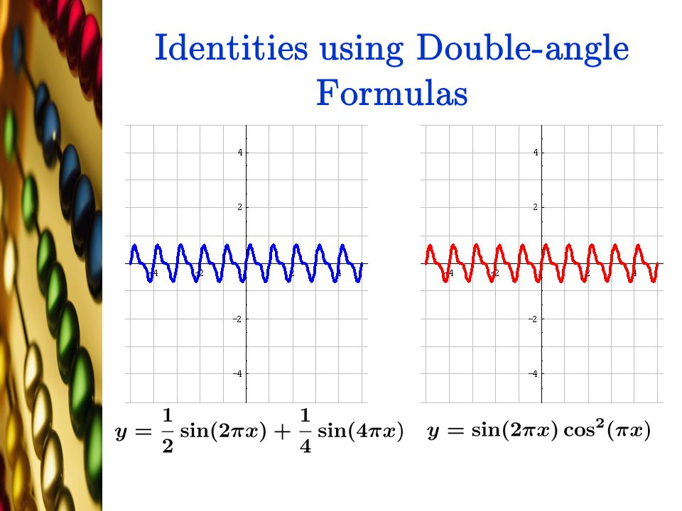 Identities using Double-angle Formulas