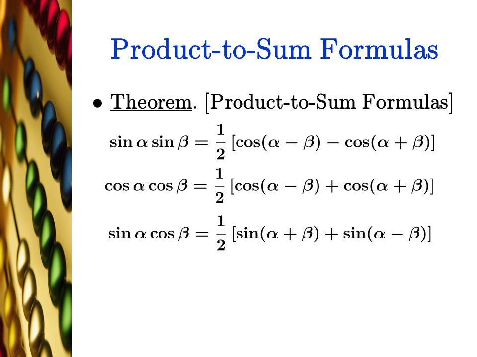 Product-to-Sum Formulas Theorem. [Product-to-Sum Formulas]