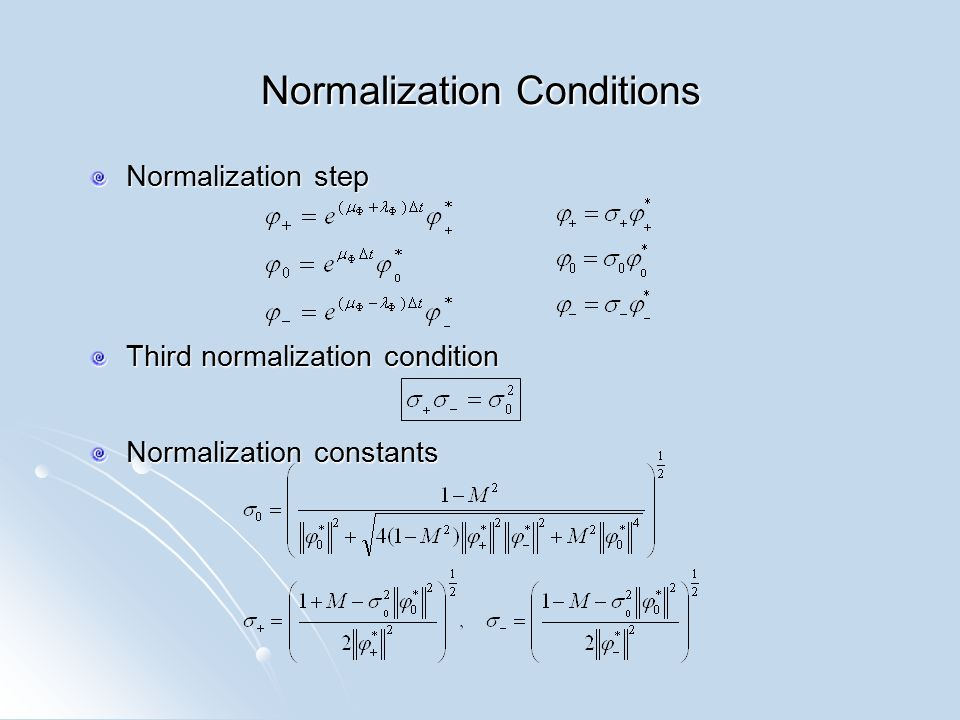 Normalization Conditions Normalization step Third normalization condition Normalization constants