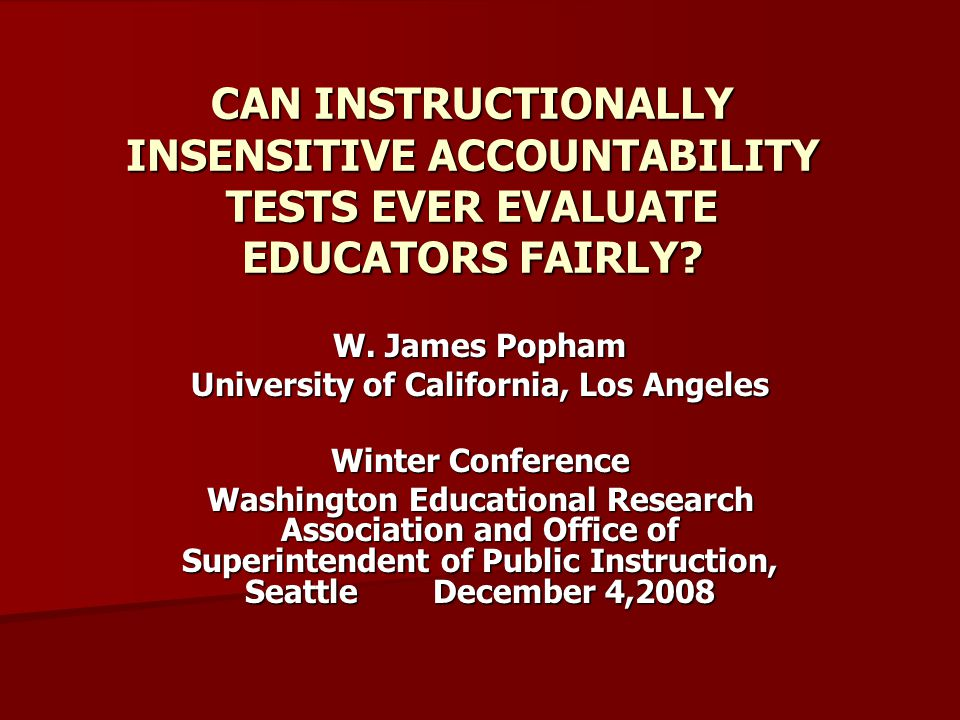 TWO STRATEGIES FOR DETERMINING INSTRUCTIONAL SENSITIVITY A Judgmental Strategy whereby seasoned, well trained educators supply item-by-item ratings using a rigorous item-evaluation rubric A Judgmental Strategy whereby seasoned, well trained educators supply item-by-item ratings using a rigorous item-evaluation rubric An Empirical Strategy contrasting per-item performances of (1) taught versus untaught students or (2) effectively taught versus ineffectively taught students An Empirical Strategy contrasting per-item performances of (1) taught versus untaught students or (2) effectively taught versus ineffectively taught students