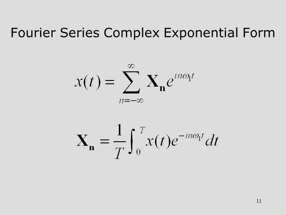 11 Fourier Series Complex Exponential Form