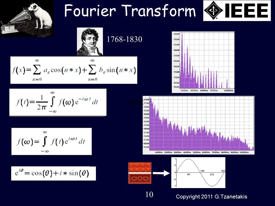 10 Copyright 2011 G.Tzanetakis Fourier Transform Text 1768-1830