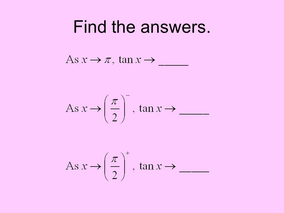 Find the answers.