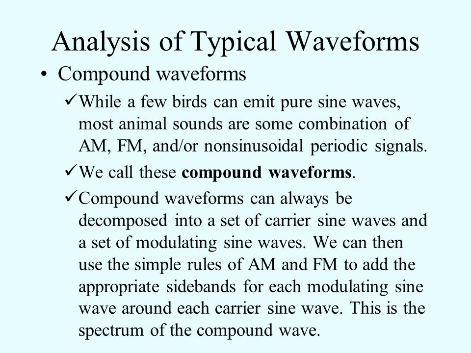 Analysis of Typical Waveforms Periodic nonsinusoidal waveforms The result is bands of harmonics that have higher amplitudes (lobes) and intervening harmonics with low amplitudes (nodes).