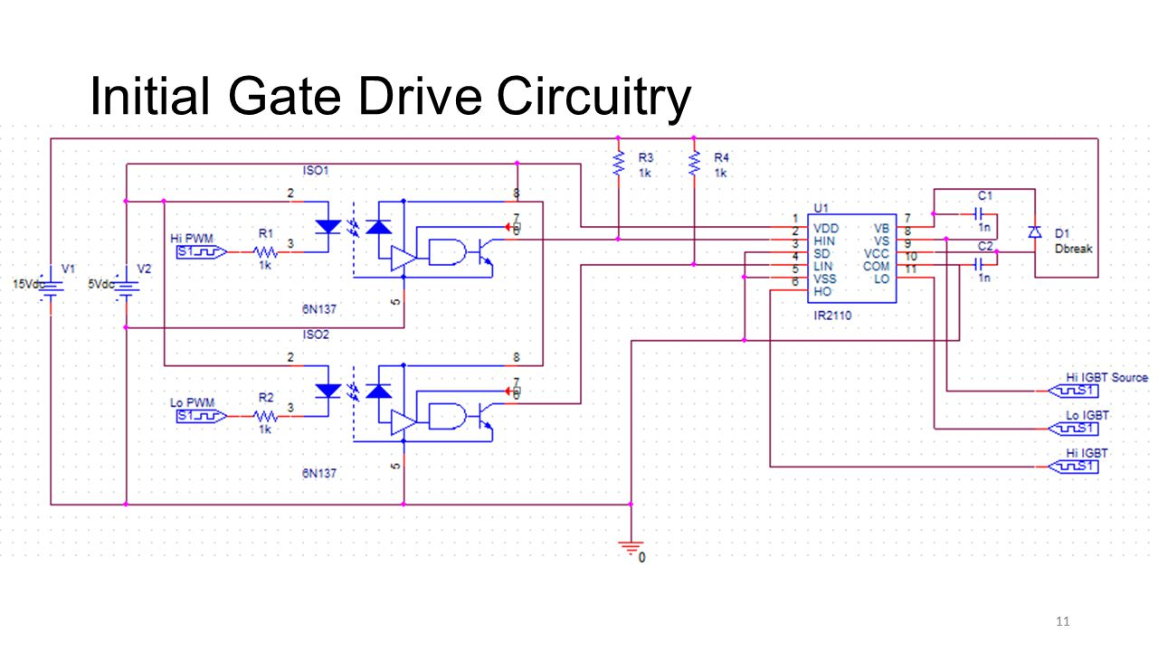 11 Initial Gate Drive Circuitry 11