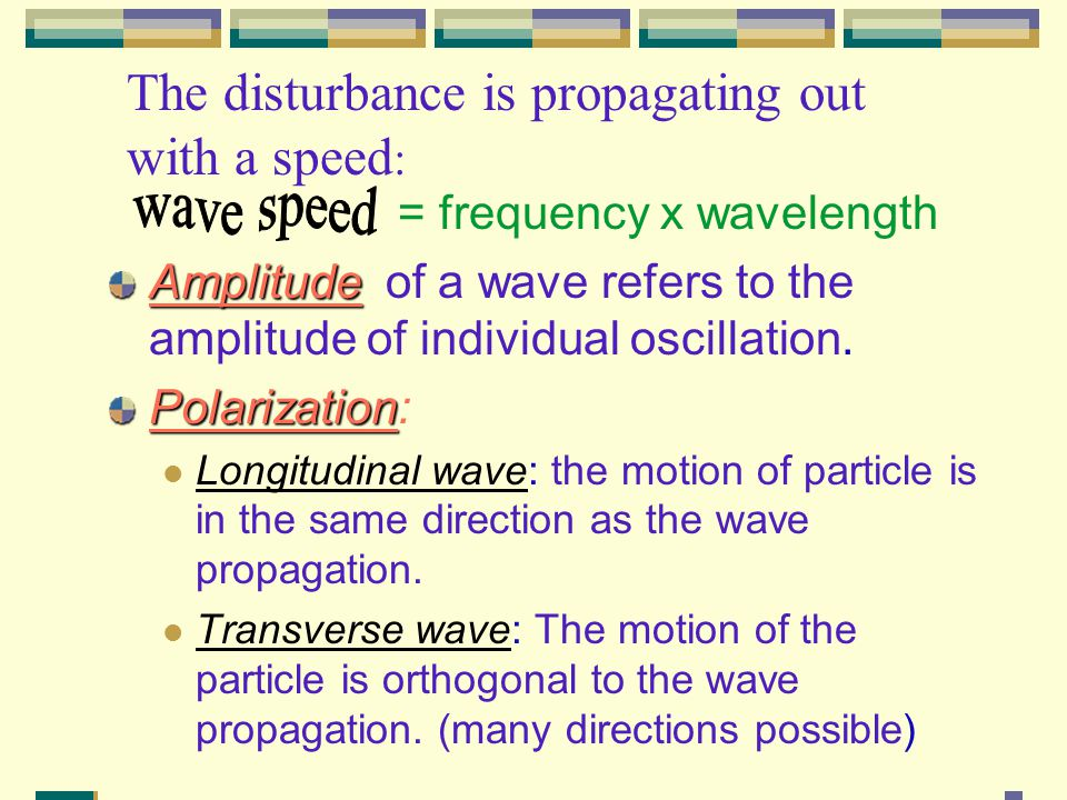 Sine wave and its properties When the particle's motion is harmonic, the medium can support the simplest wave: Sine Wave.