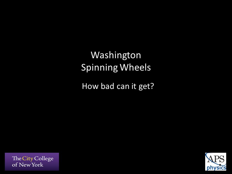 Washington Spinning Wheels How bad can it get