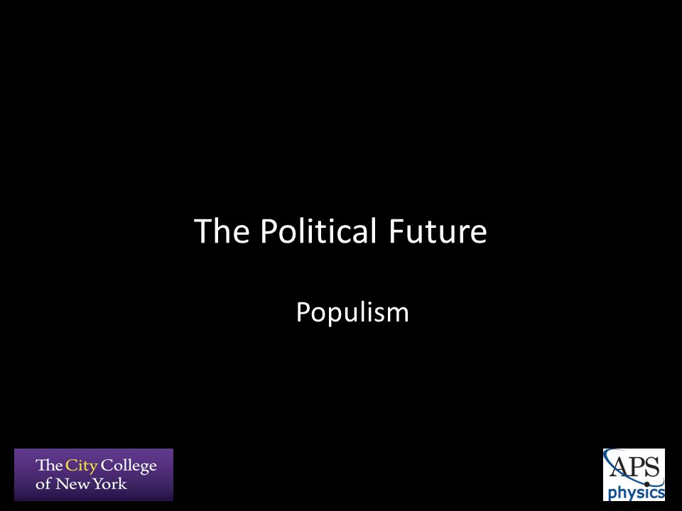 The Political Future Populism