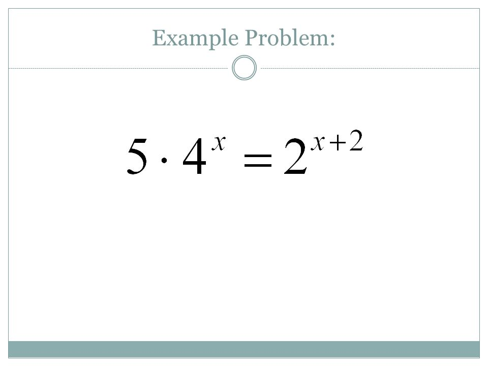 Problems for you to try: