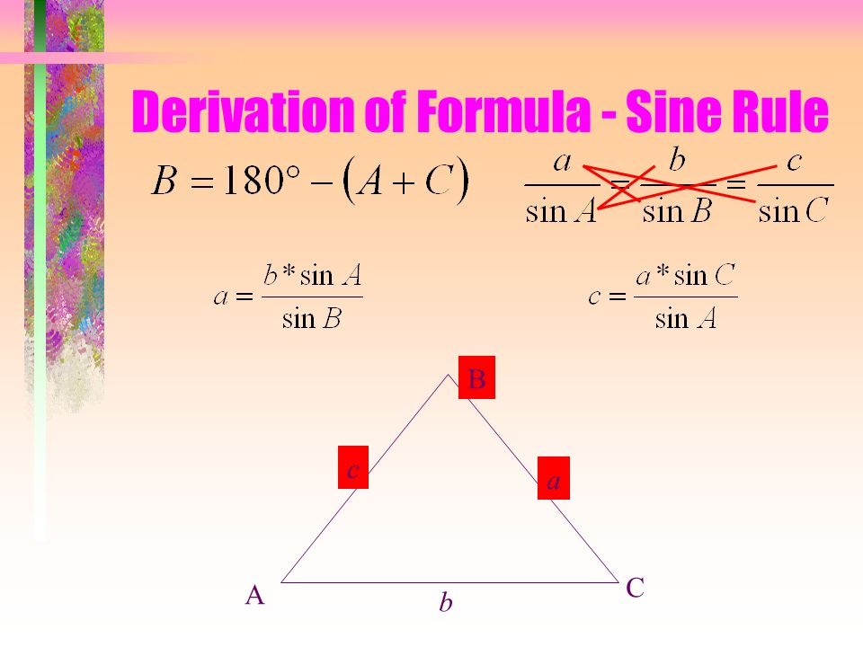 Derivation of Formula - Sine Rule A B C b a c