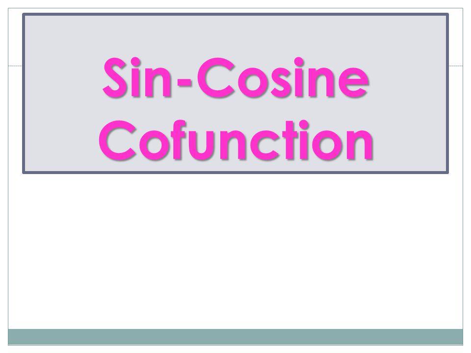 Sin-Cosine Cofunction