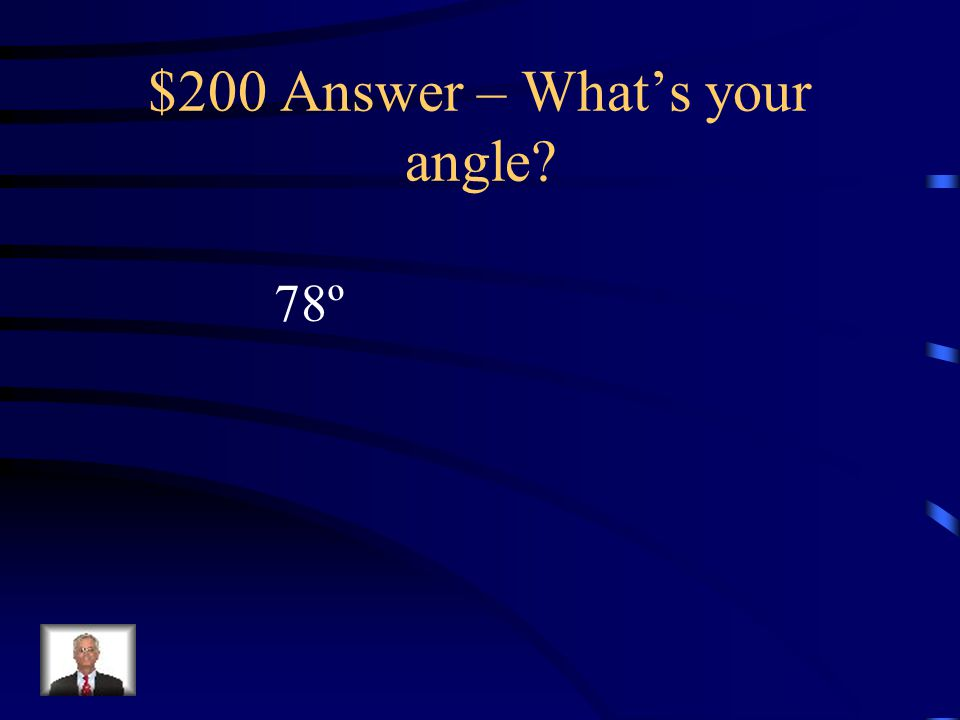 $200 Question – What's your angle Find x. tan(x) = 4.7806 Round to the nearest degree.