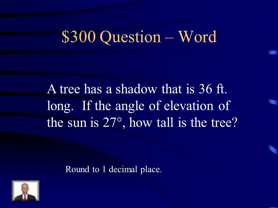 $200 Answer – Word 24.6 ft.