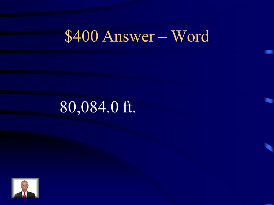 $400 Question – Word A pilot needs to approach a runway at an angle of depression of 22 .