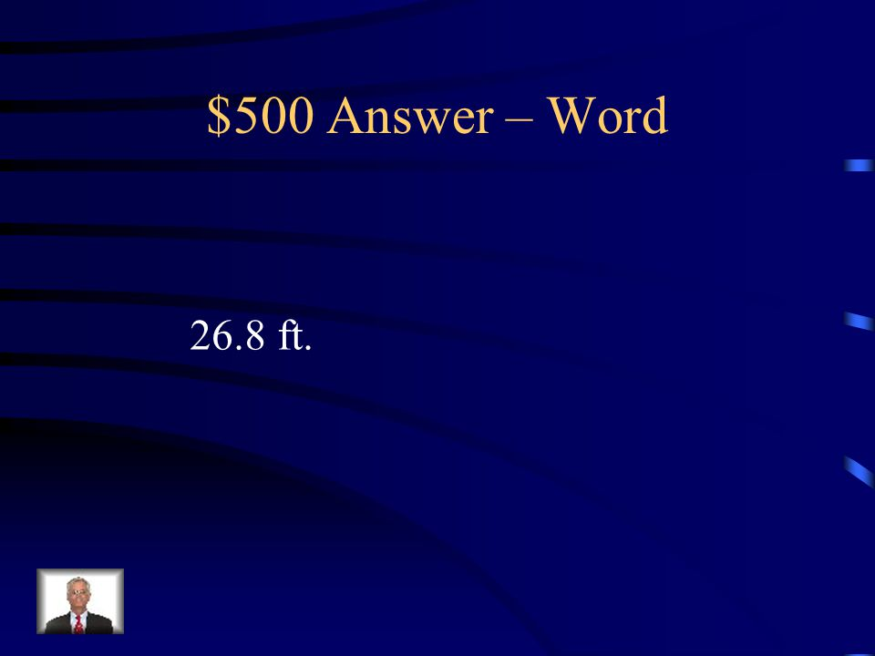 $500 Question – Word A wire is tied to a tree for support, 6 ft from the top of the tree.
