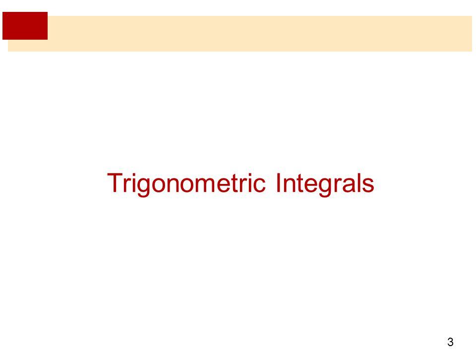3 Trigonometric Integrals