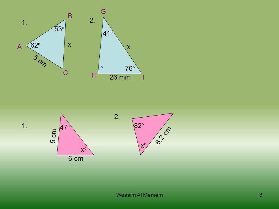 A B C 62 º 53 º 5 cm x H I 41 º 76 º x 26 mm º G 2.