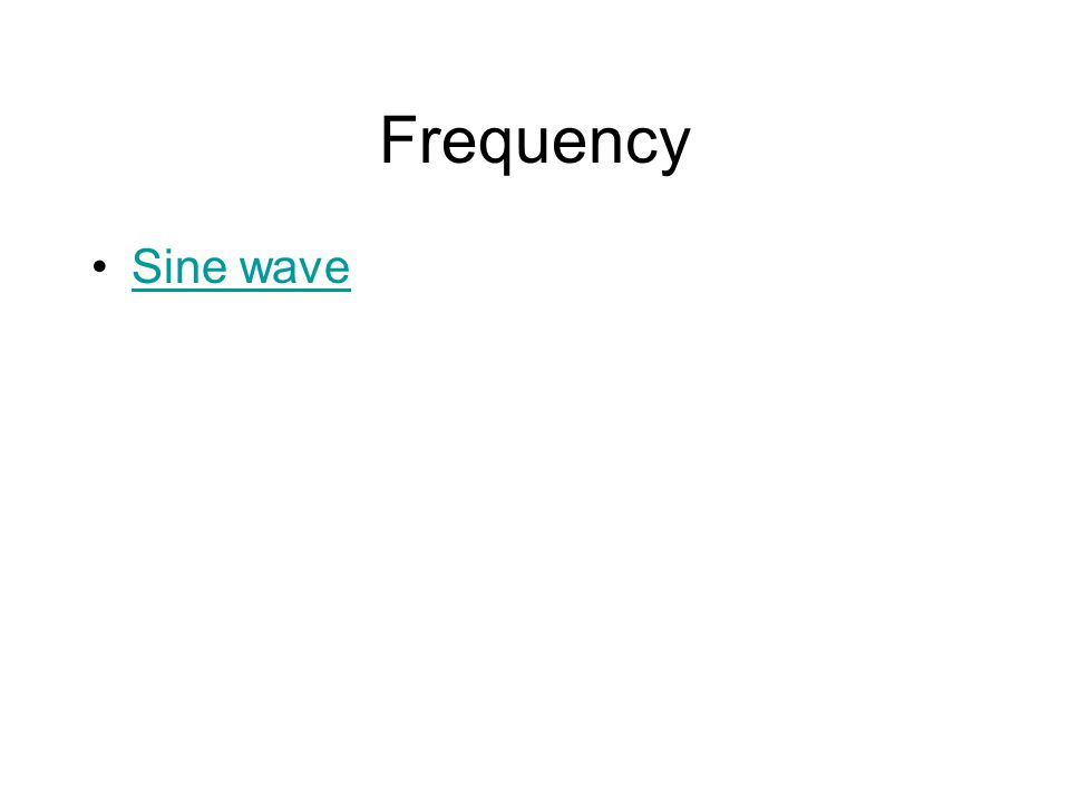 Frequency Sine wave