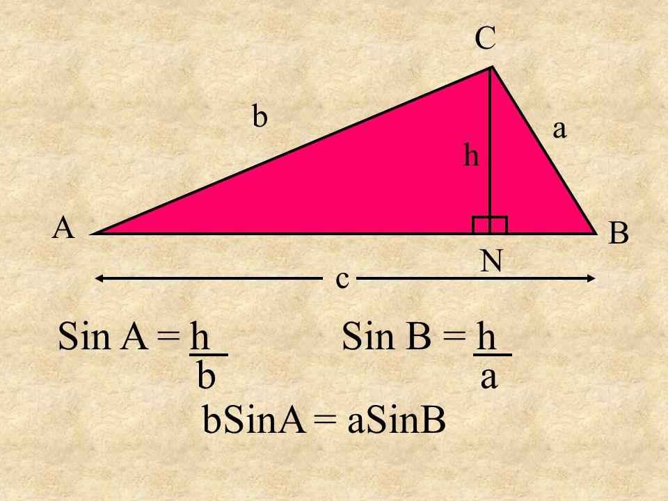 b = 5Sin65 o Sin30 o b = 9.1 Consider the general case: