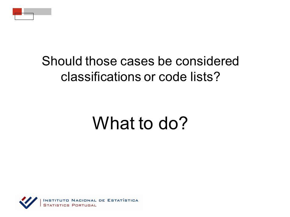 What to do Should those cases be considered classifications or code lists
