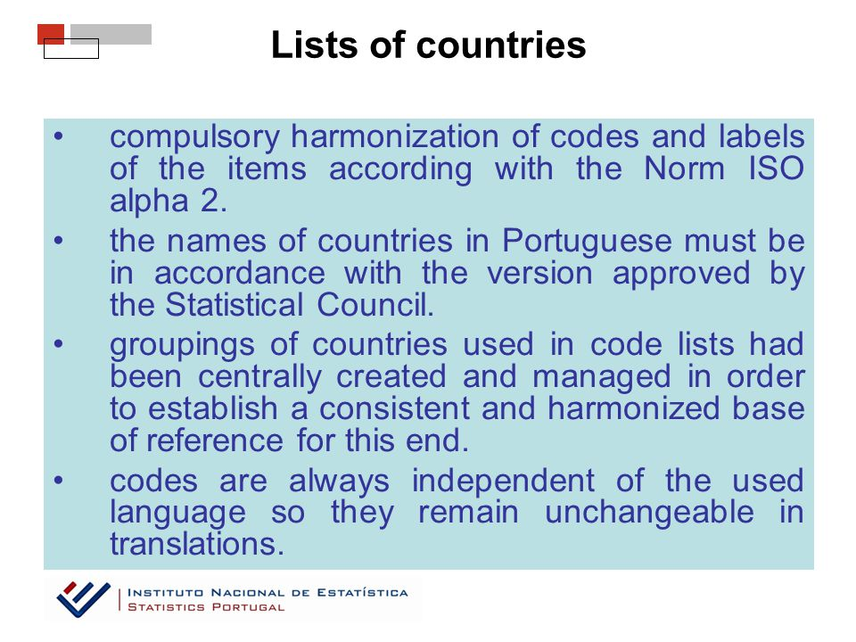Lists of countries compulsory harmonization of codes and labels of the items according with the Norm ISO alpha 2.