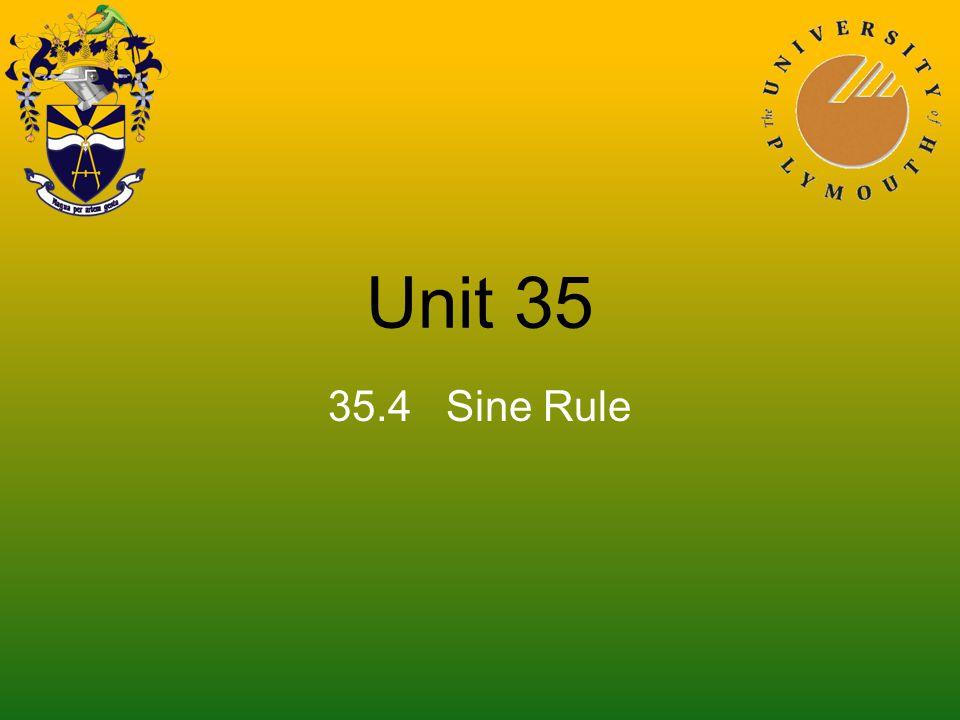 Unit 35 35.4 Sine Rule