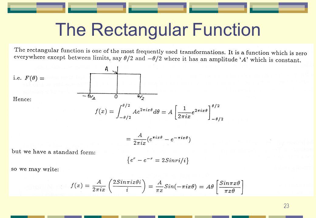 23 The Rectangular Function