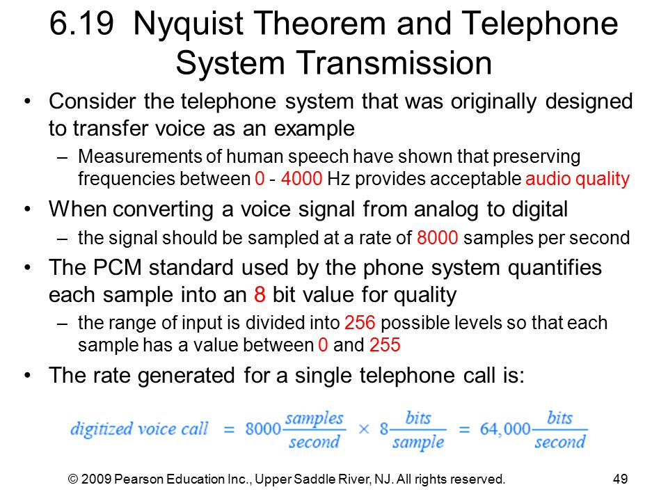 © 2009 Pearson Education Inc., Upper Saddle River, NJ. All rights reserved.49 6.19 Nyquist Theorem and Telephone System Transmission Consider the tele