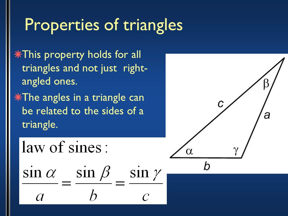 Properties of triangles  This property holds for all triangles and not just right- angled ones.