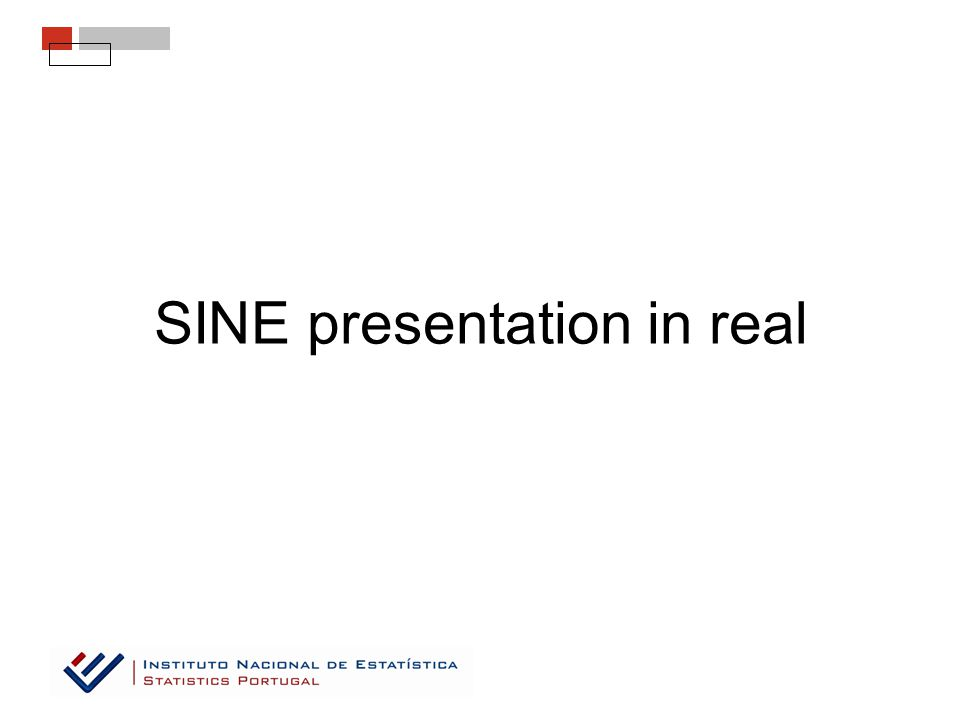 SINE presentation in real