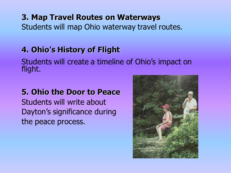 3. Map Travel Routes on Waterways Students will map Ohio waterway travel routes.