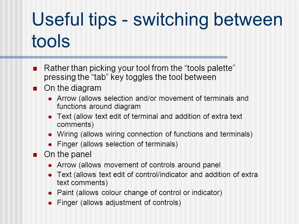"Useful tips - switching between tools Rather than picking your tool from the ""tools palette"" pressing the ""tab"" key toggles the tool between On the di"