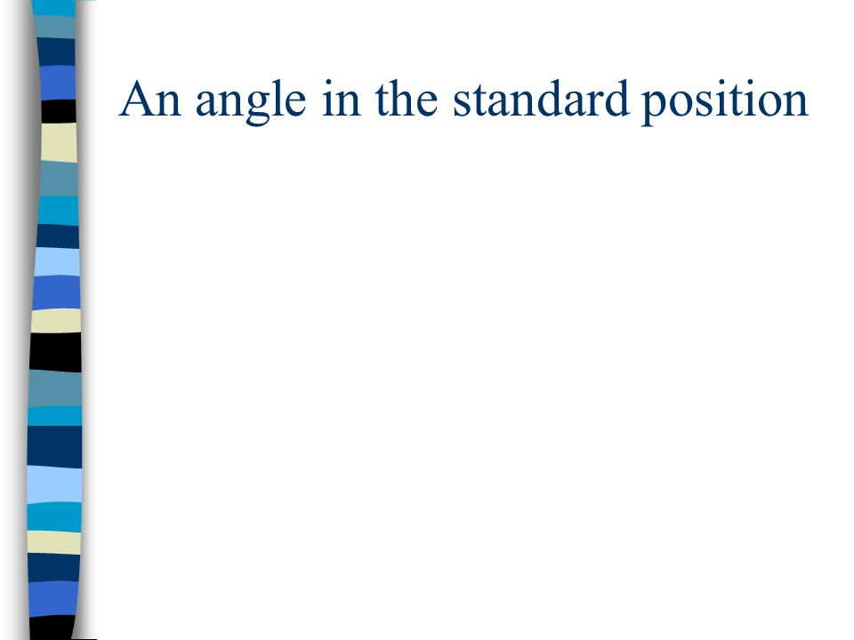 Review of geometry concepts Given a right triangle, do you remember the definition of sin  and cos  ?