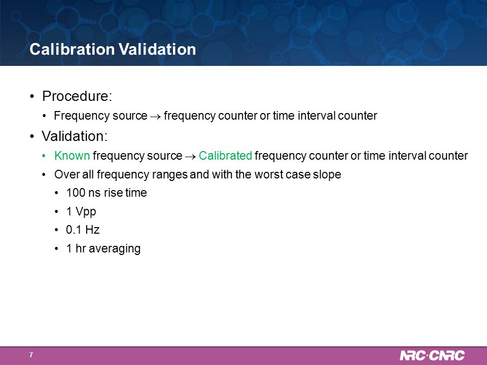 Calibration Validation New software for data acquisition with CNT-91 18