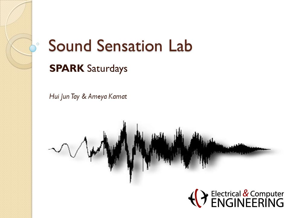 Sound Sounds are vibrations that propagate in air Think ripples in a pond, waves on a beach