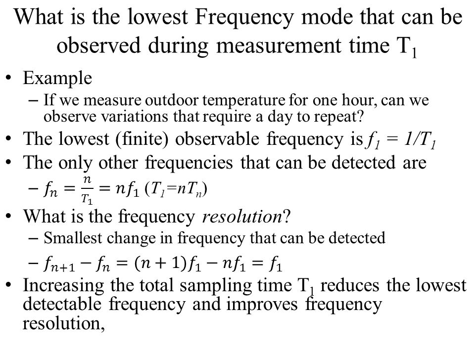 What is the lowest Frequency mode that can be observed during measurement time T 1