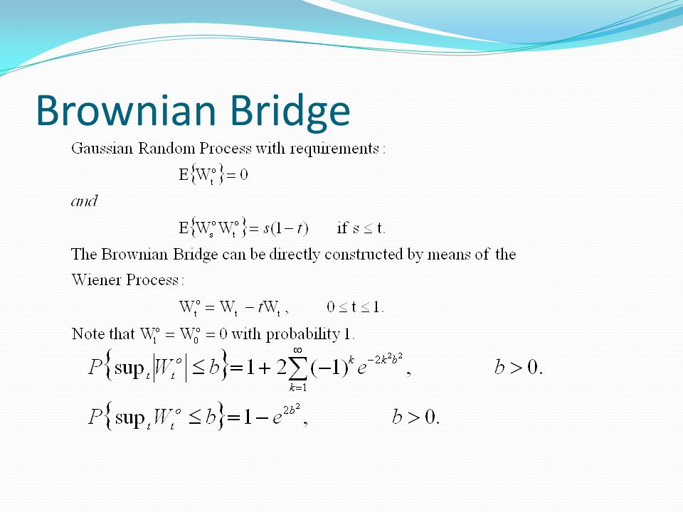 Brownian Bridge