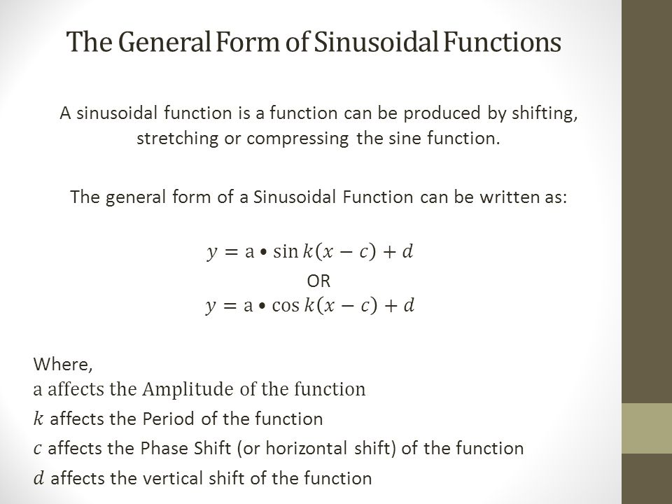 The General Form of Sinusoidal Functions (Continued)