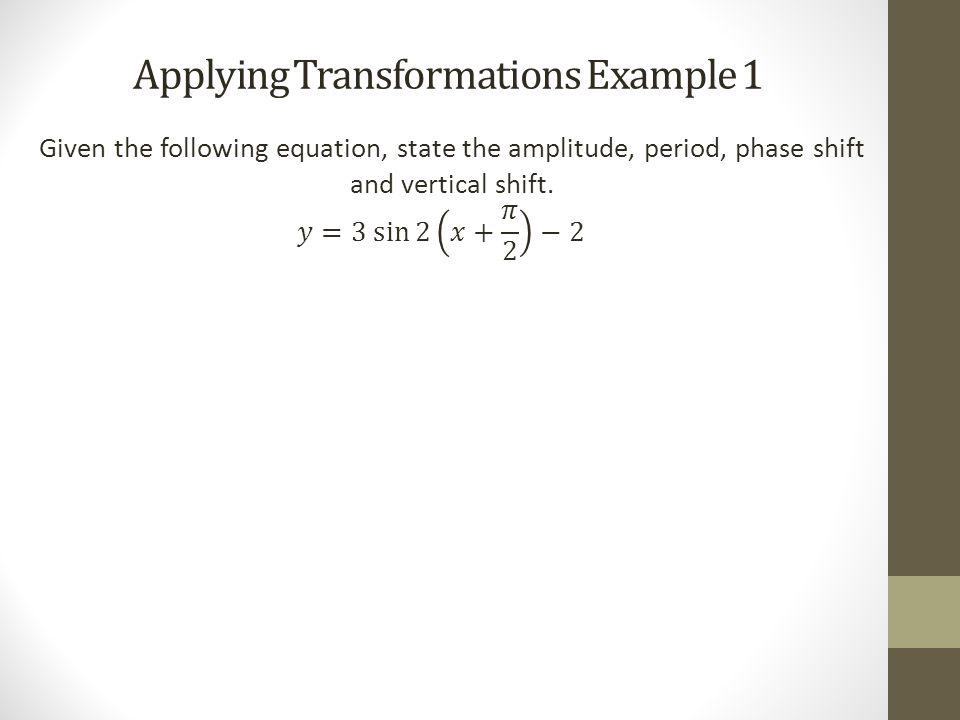 Applying Transformations Example 2