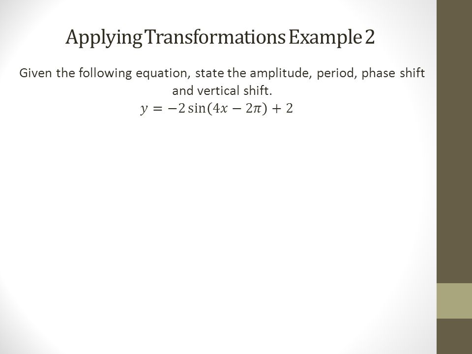 Graphing Sine and Cosine Functions Example 3
