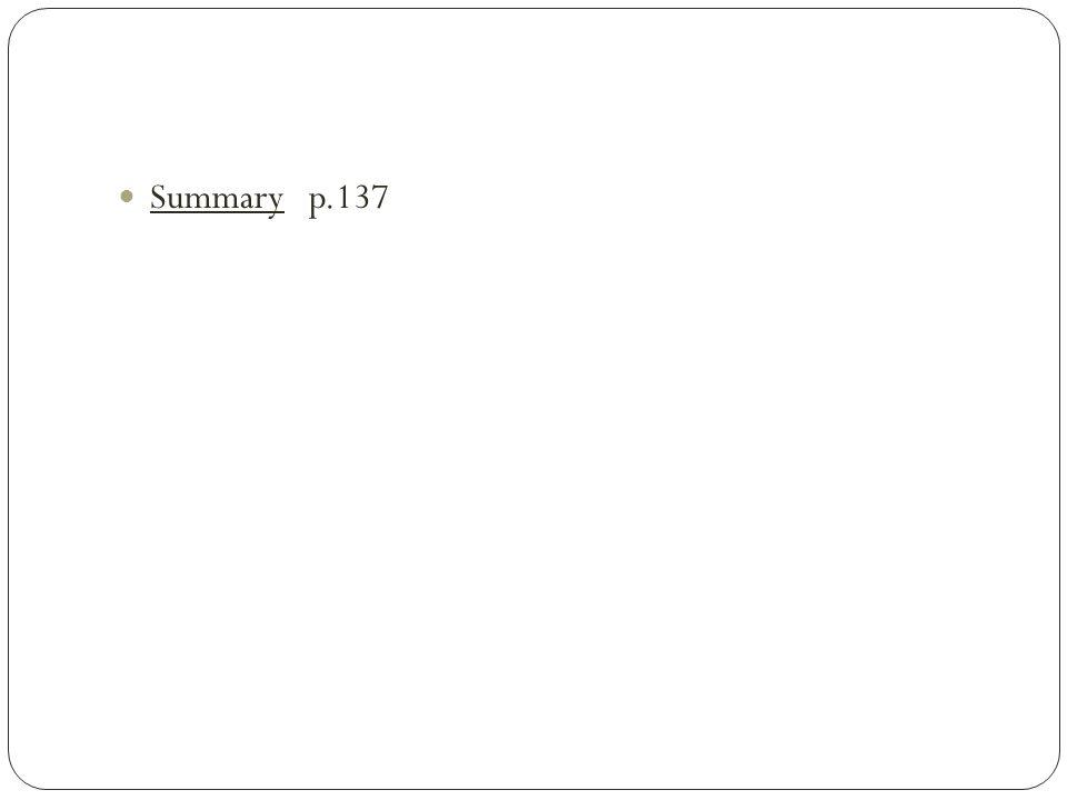 Summary p.137