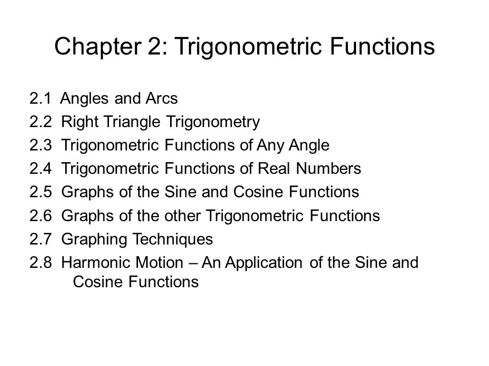 2.5: Graphs of the Sine and Cosine Functions 4 Graphing a Trigonometric Function.