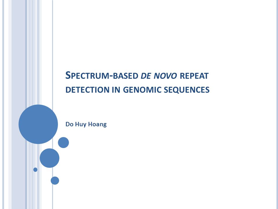 S PECTRUM - BASED DE NOVO REPEAT DETECTION IN GENOMIC SEQUENCES Do Huy Hoang