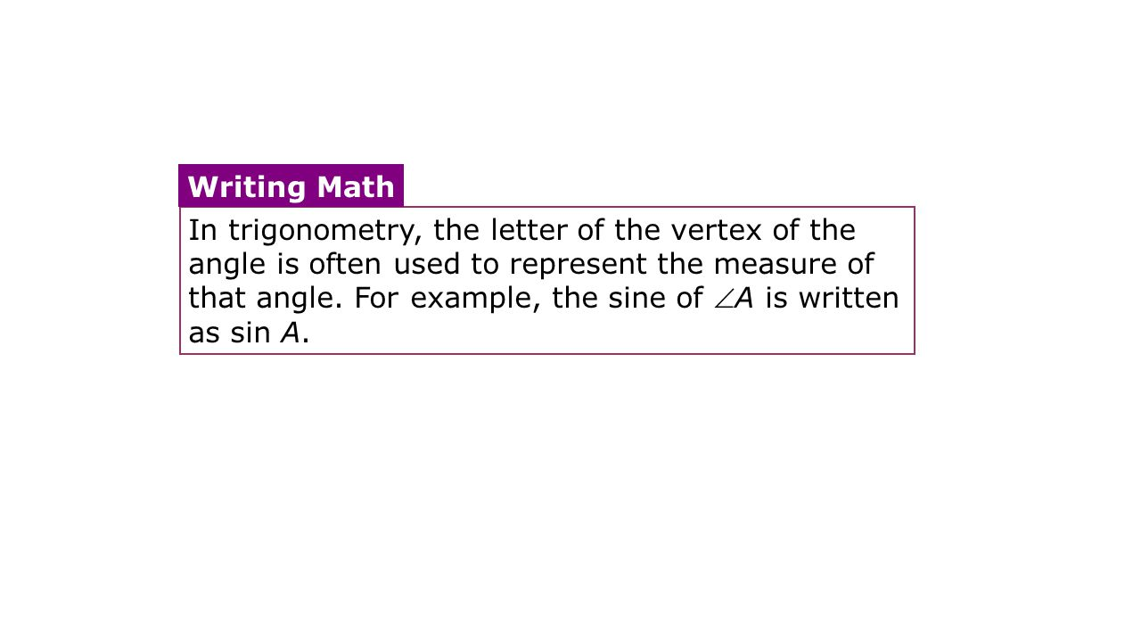 In trigonometry, the letter of the vertex of the angle is often used to represent the measure of that angle.