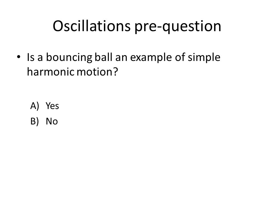 Oscillations pre-question Two kids are swinging on two swings of the same height – one kid is a little chubbier than the other.