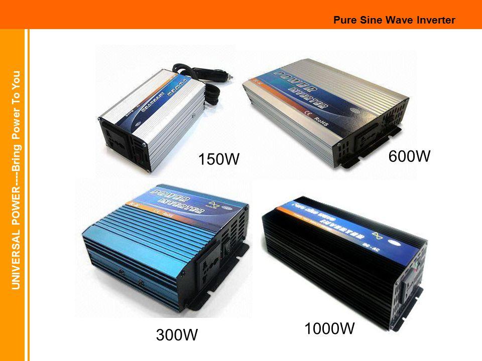 UNIVERSAL POWER----Bring Power To You Pure Sine Wave Inverter 150W 300W 600W 1000W