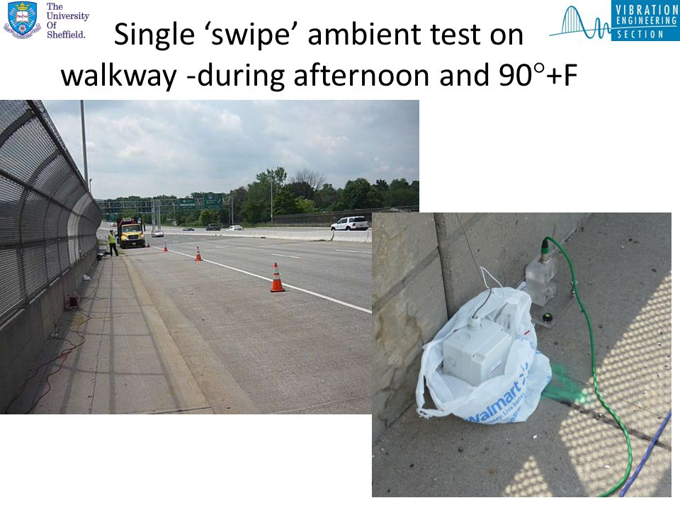 Single 'swipe' ambient test on walkway -during afternoon and 90  +F